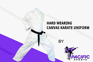 How to Choose Hard-Wearing Canvas Karate Uniform